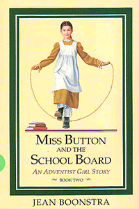 Miss Button and the School Board