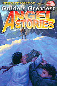 Guide's Greatest Angel Stories