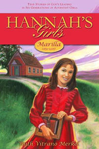 Hannah's Girls: Marilla