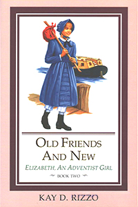 Old Friends and New (Book 2)