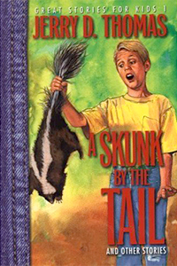 A Skunk by the Tail and other stories