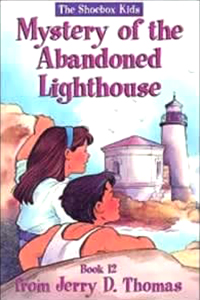 The Mystery of the Abandoned Lighthouse (The Shoebox Kids)