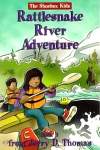 Rattlesnake River Adventure (The Shoebox Kids)