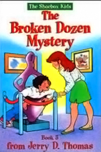 The Broken Dozen Mystery (The Shoebox Kids)