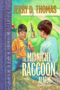 The Midnight Raccoon Alarm and other stories