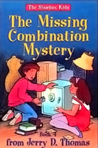 The Missing Combination Mystery (The Shoebox Kids)