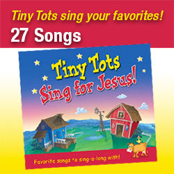 Tiny Tots Sing for Jesus!